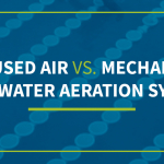 01-Diffused-Air-vs-Mechanical-Wastewater-Aeration-Systems