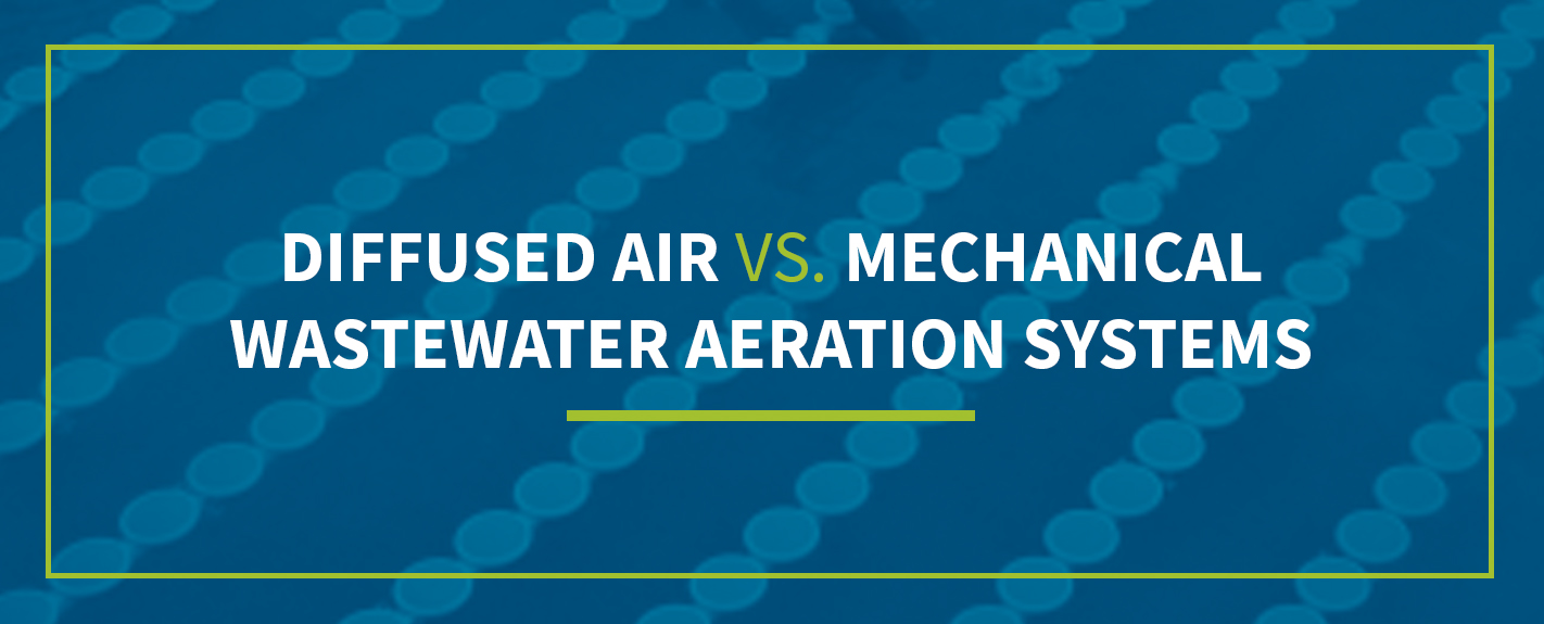 diffused air vs mechanical wastewater aeration systems